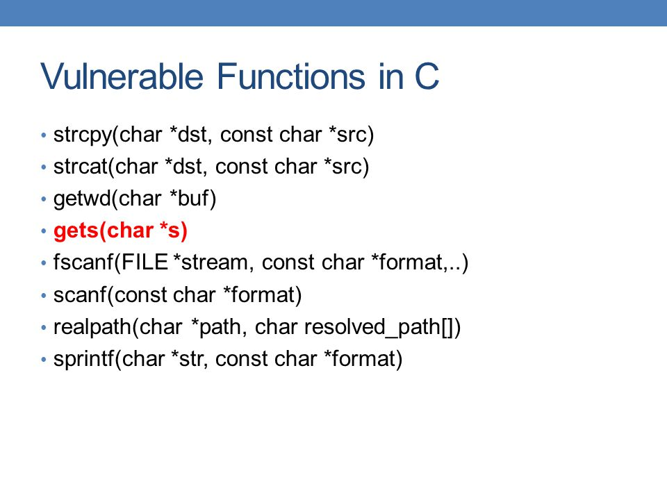 Vulnerable Functions in C