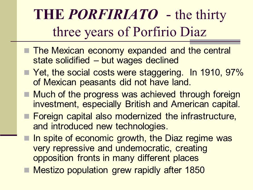 THE PORFIRIATO - the thirty three years of Porfirio Diaz