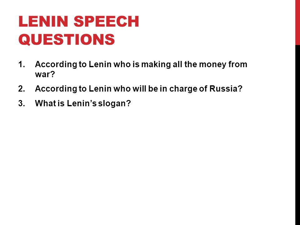 Lenin Speech Questions