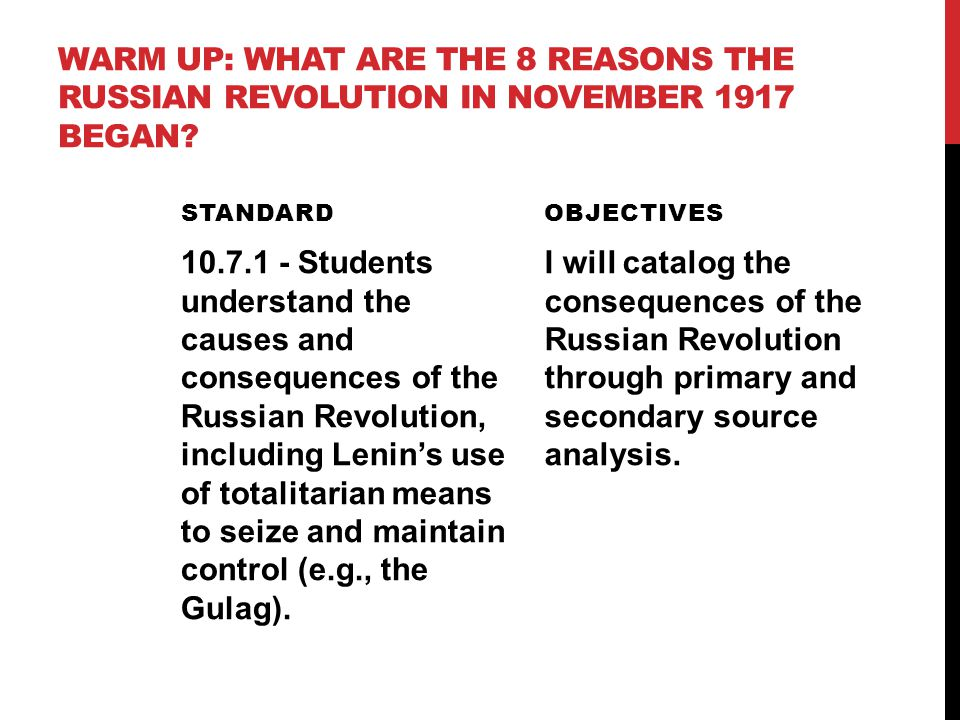 Warm up: What are the 8 reasons the Russian Revolution In November 1917 began