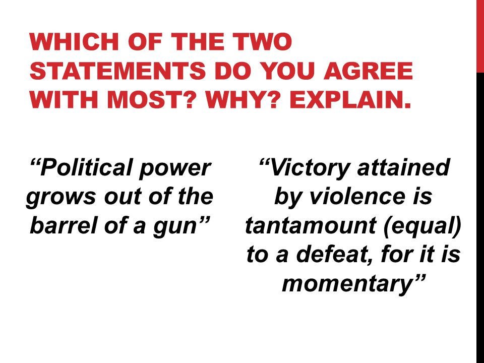 Which of the two statements do you agree with most Why Explain.