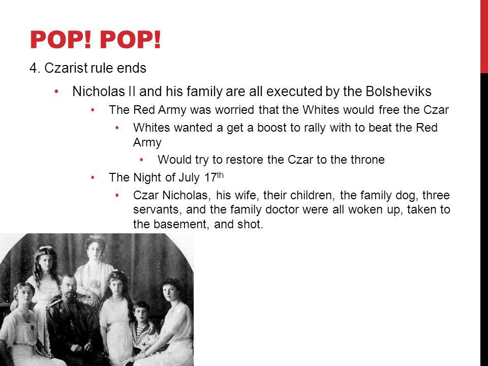 Pop! Pop! 4. Czarist rule ends