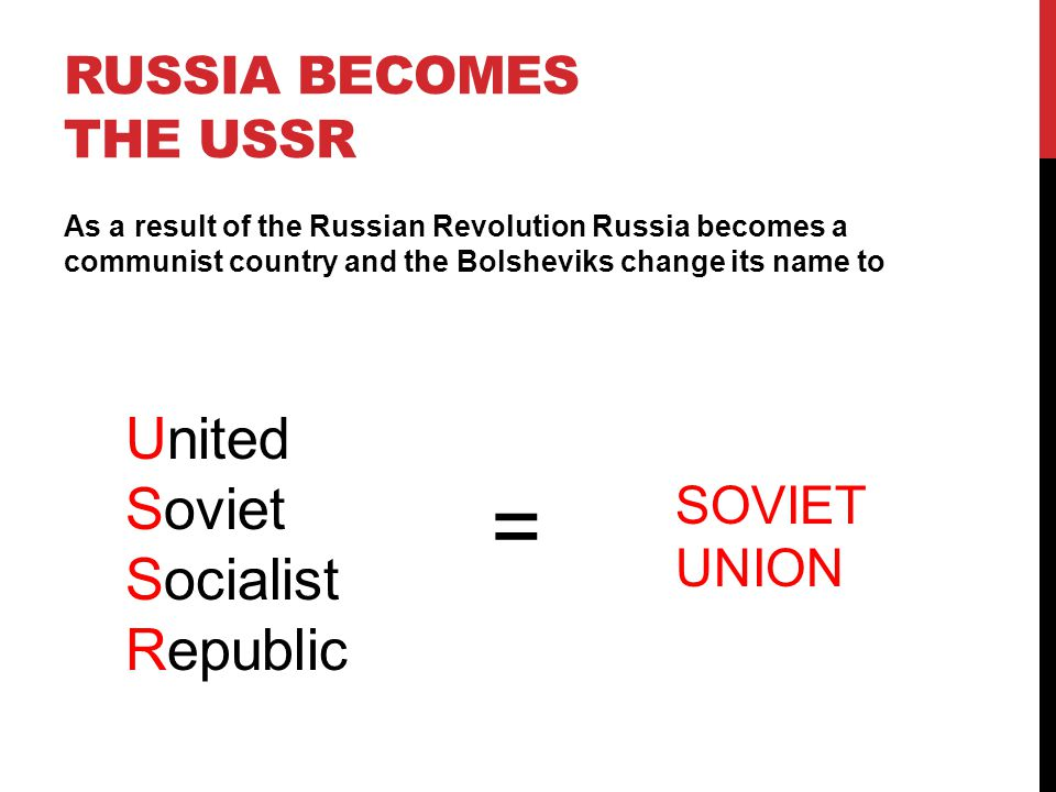 Russia becomes the USSR