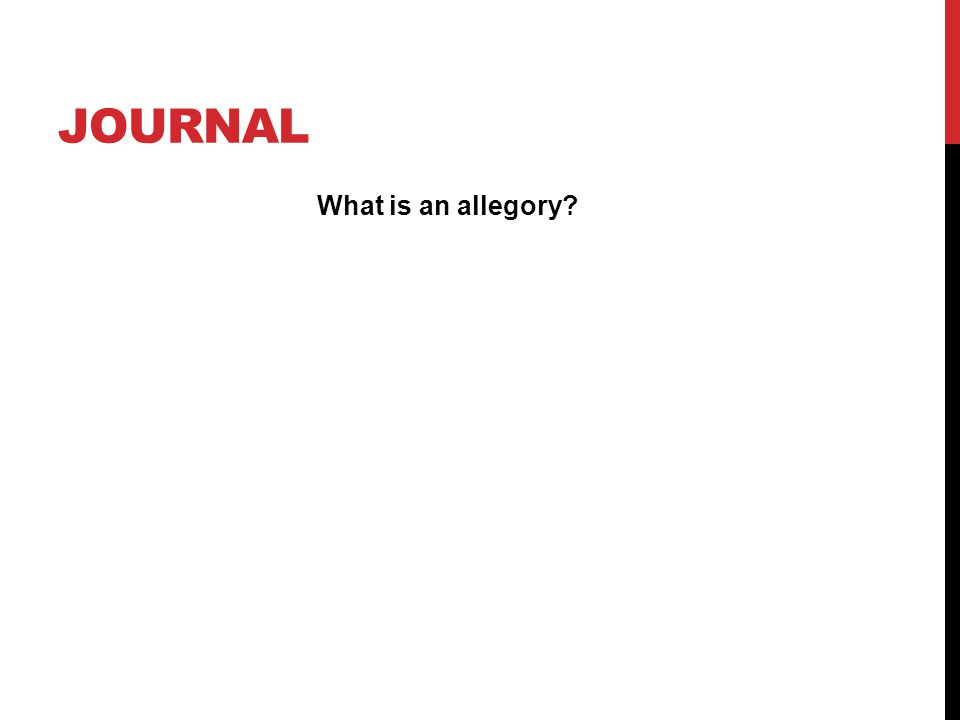 Journal What is an allegory
