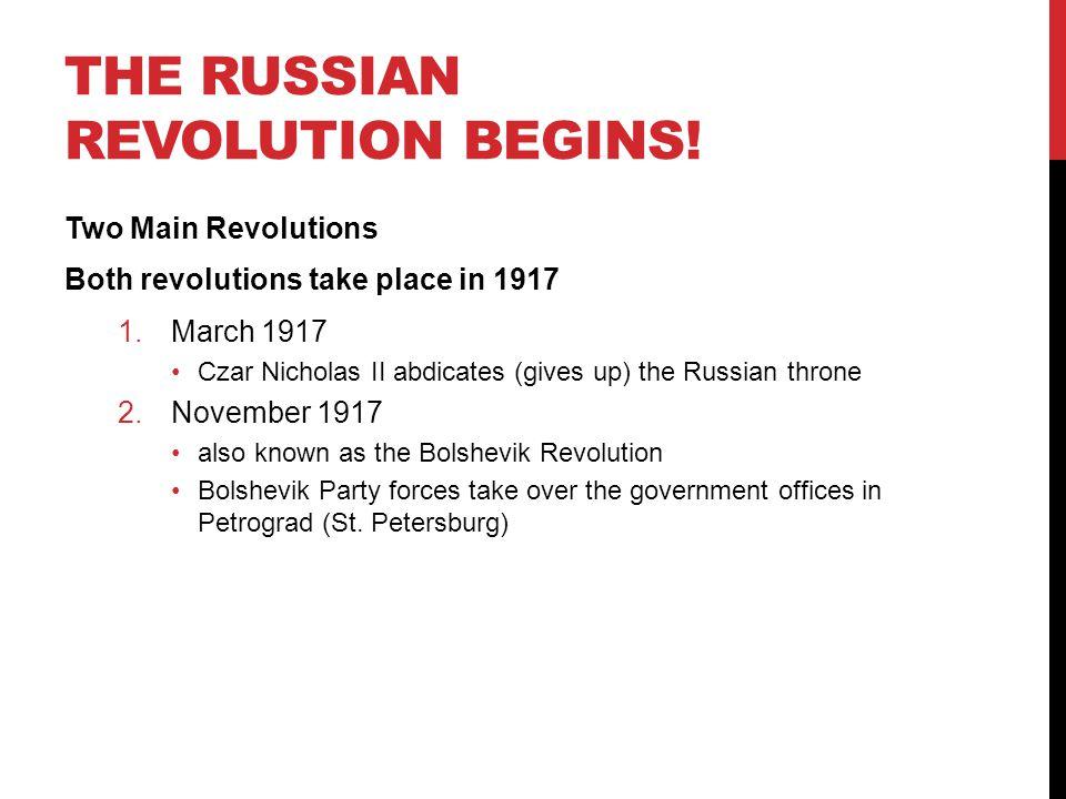 The Russian Revolution Begins!