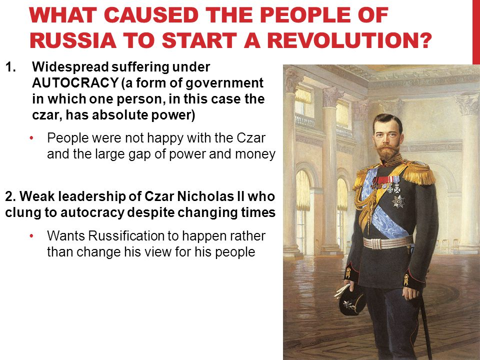 What caused the people of Russia to start a revolution