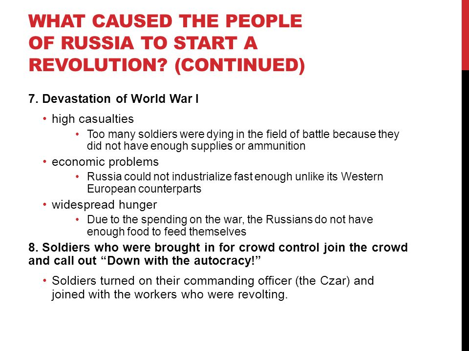 What caused the people of Russia to start a revolution (continued)