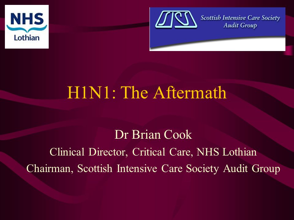H1N1: The Aftermath Dr Brian Cook