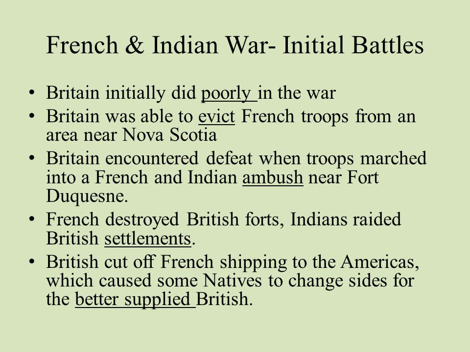 French & Indian War- Initial Battles