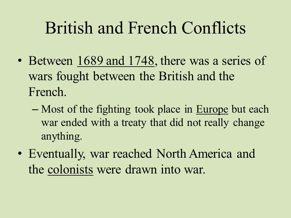 British and French Conflicts