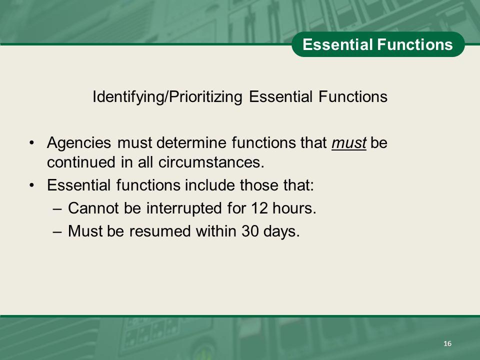 Identifying/Prioritizing Essential Functions
