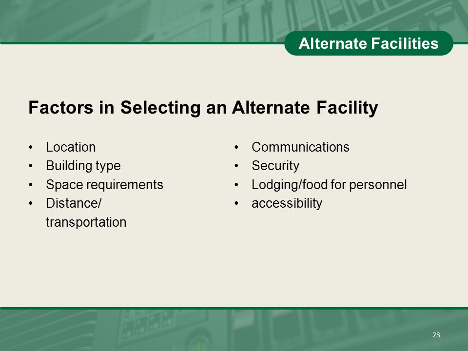 Factors in Selecting an Alternate Facility
