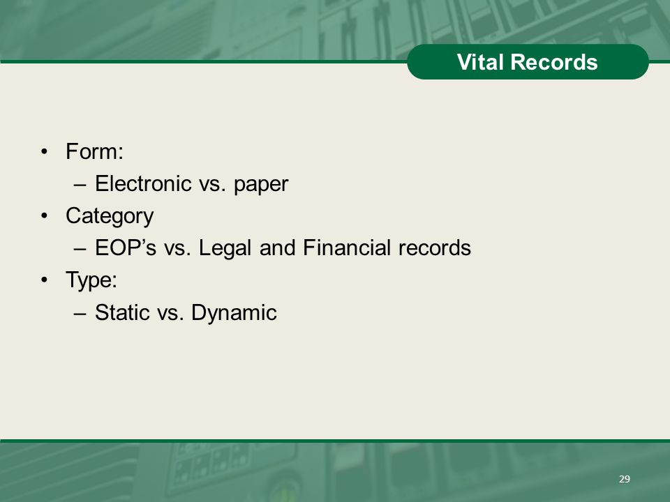 EOP's vs. Legal and Financial records Type: Static vs. Dynamic