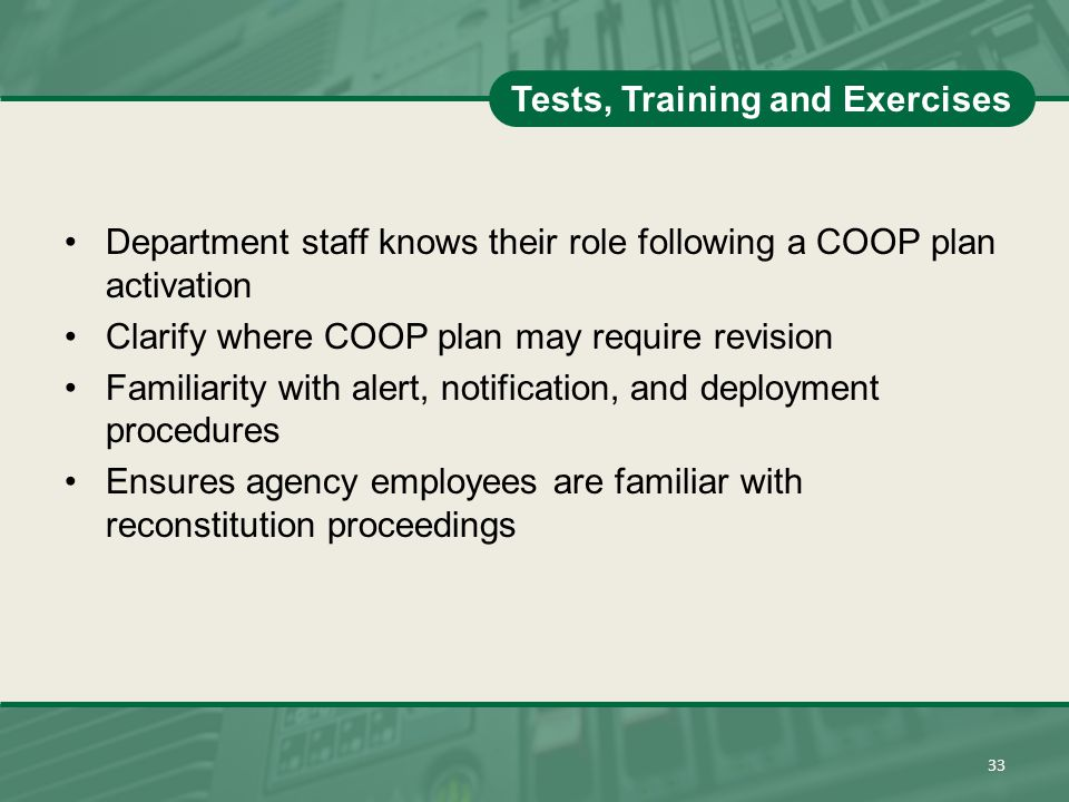 Tests, Training and Exercises