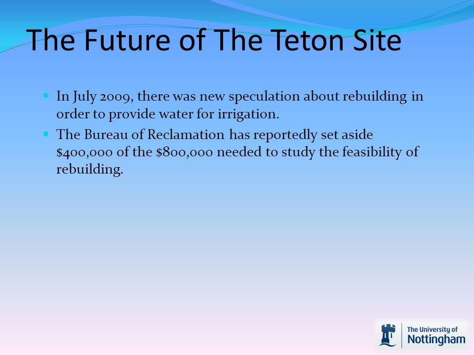 The Future of The Teton Site