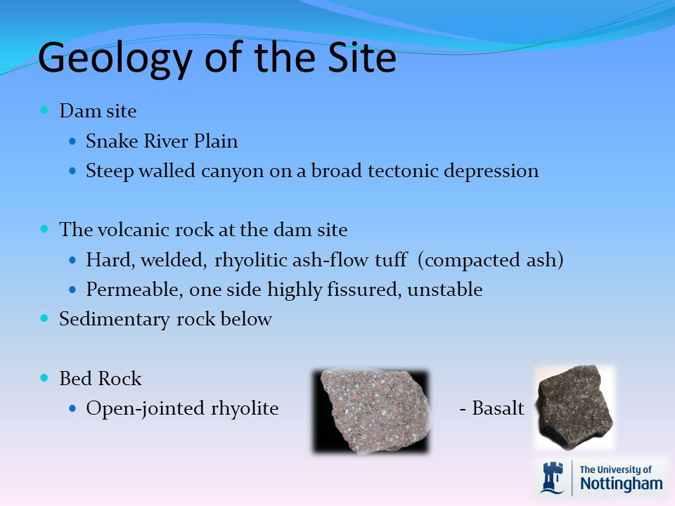 Geology of the Site Dam site Snake River Plain