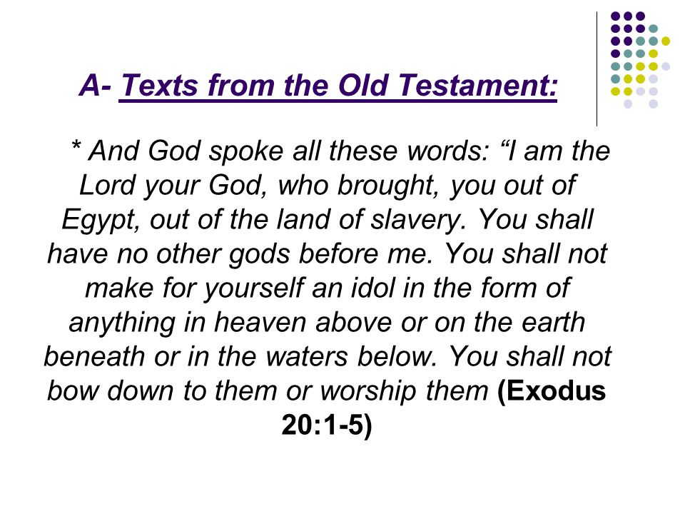 A- Texts from the Old Testament: