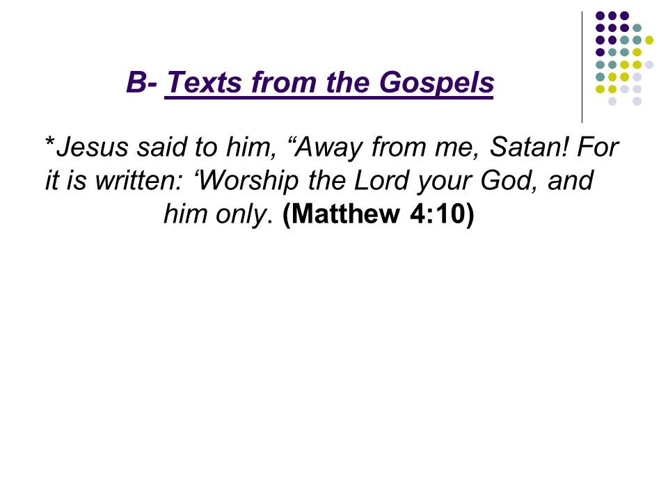 B- Texts from the Gospels