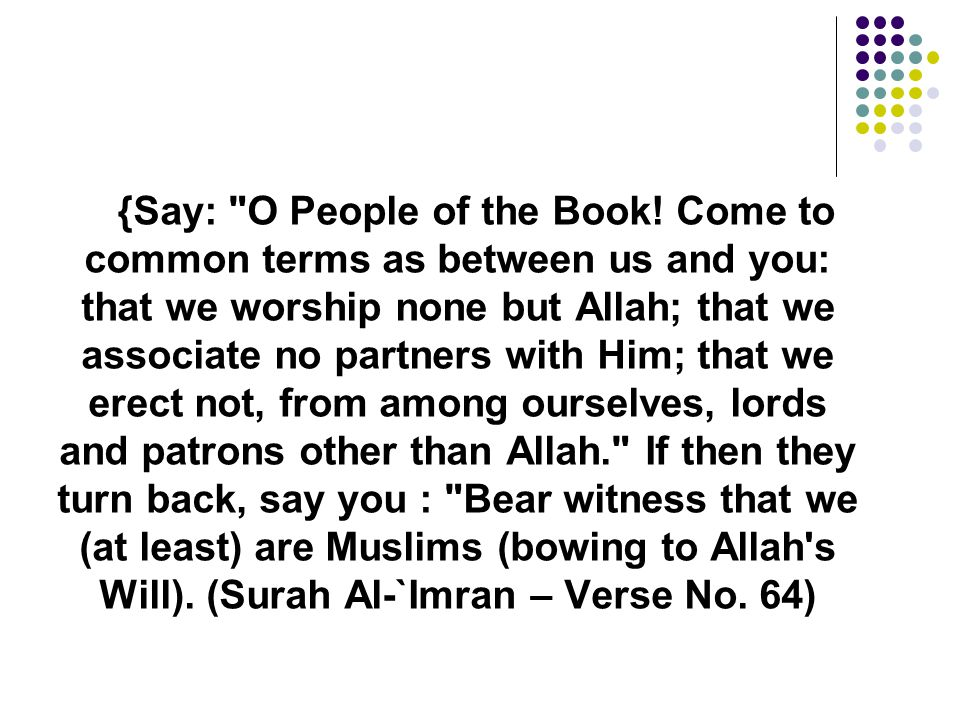{Say: O People of the Book