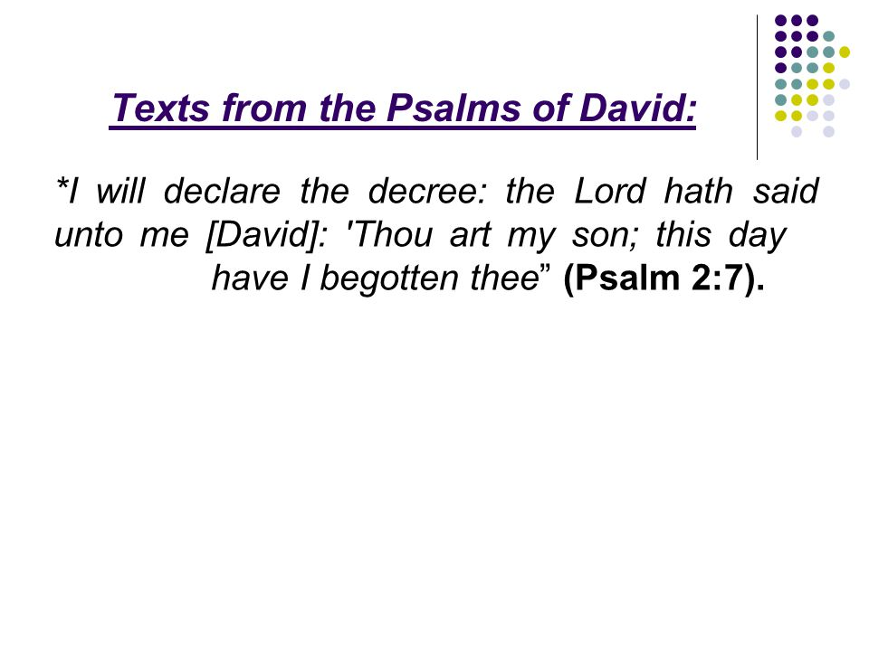 Texts from the Psalms of David: