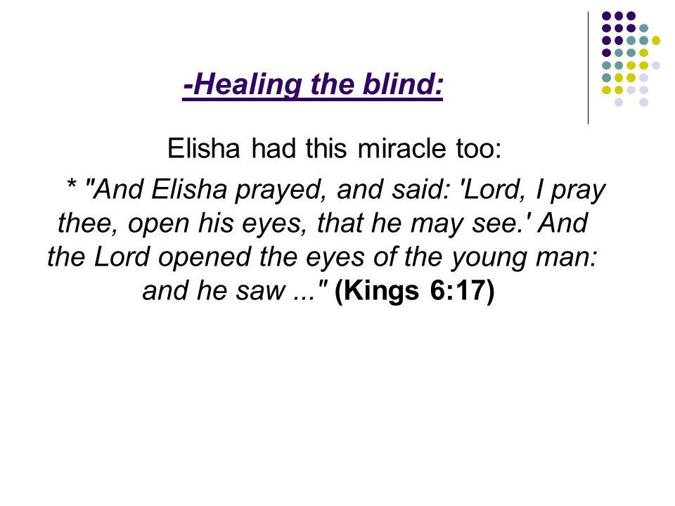 Elisha had this miracle too: