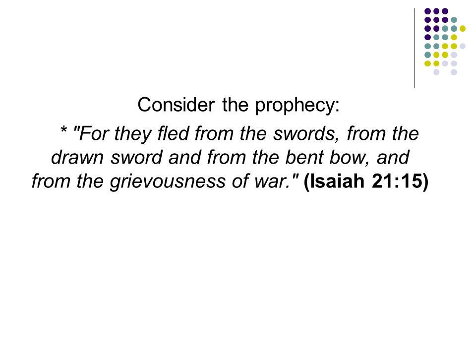 Consider the prophecy: