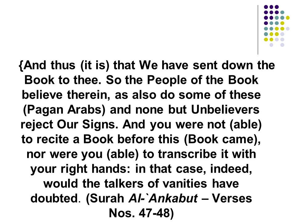 {And thus (it is) that We have sent down the Book to thee