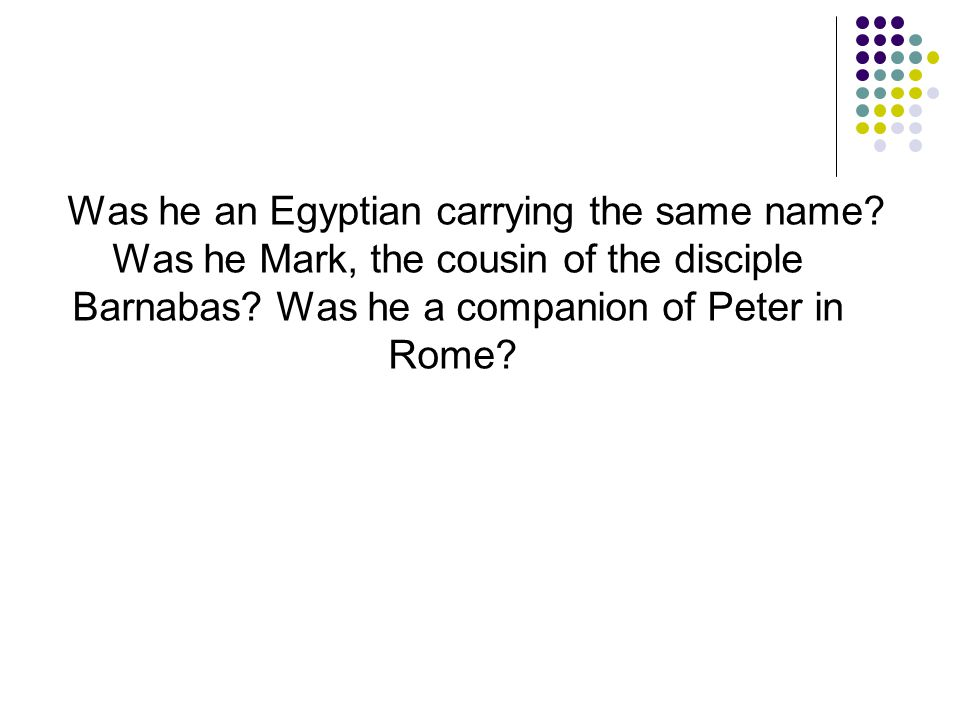 Was he an Egyptian carrying the same name