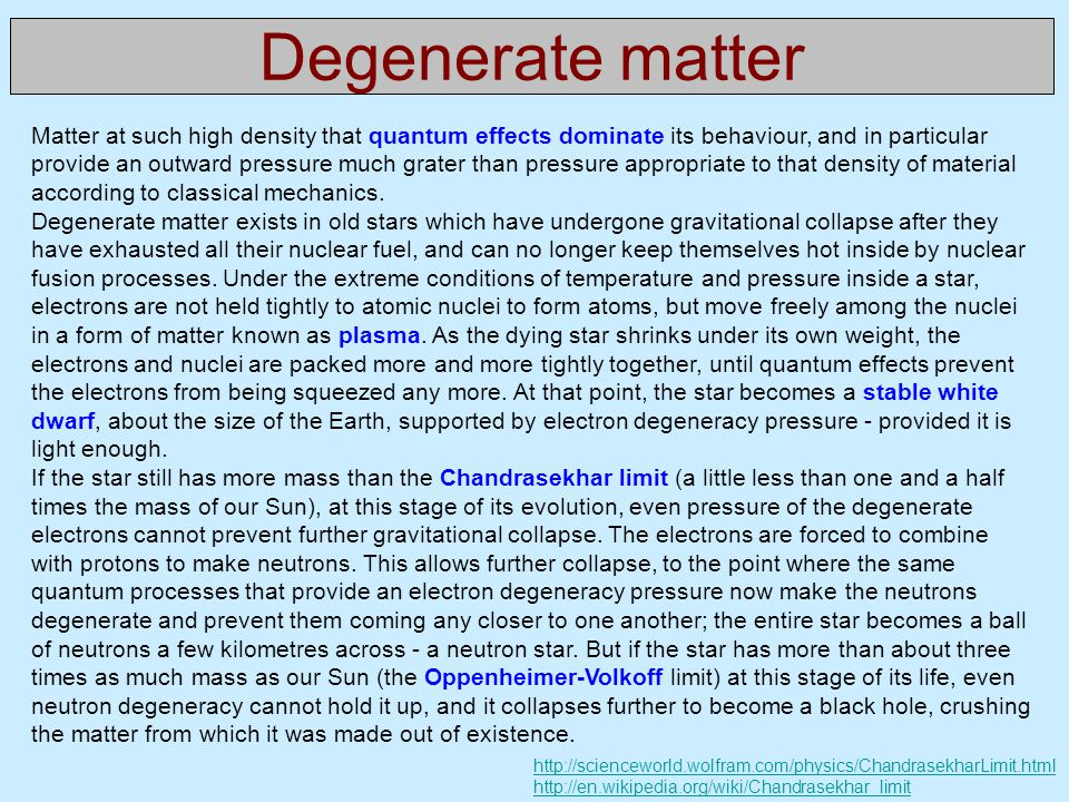 Degenerate matter