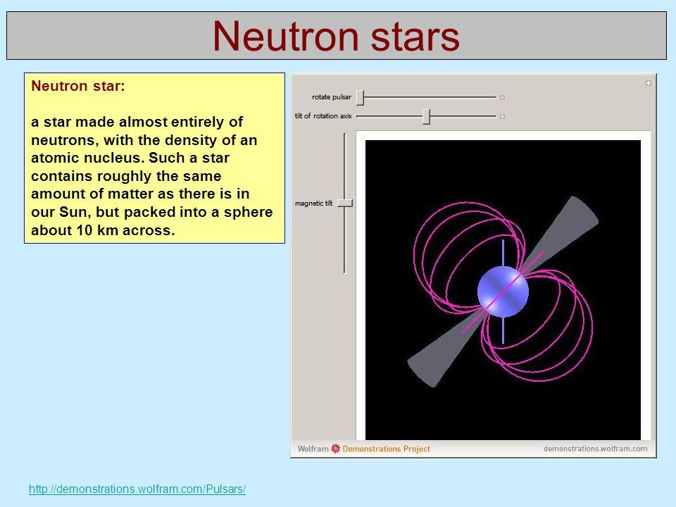 Neutron stars Neutron star:
