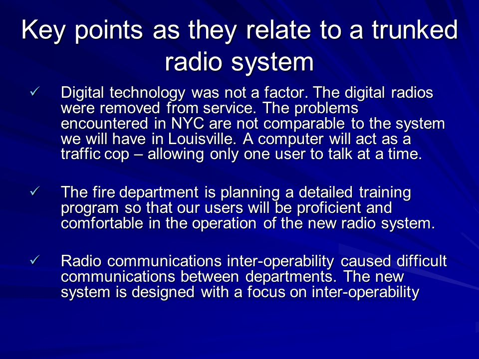 Key points as they relate to a trunked radio system