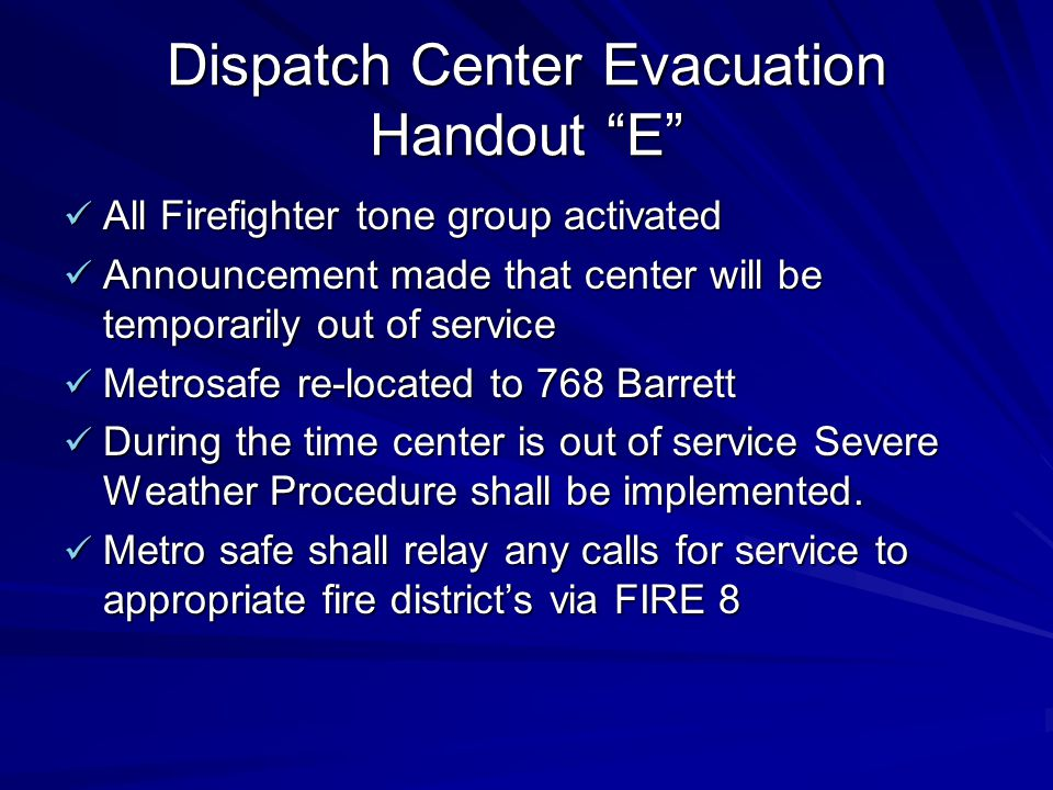 Dispatch Center Evacuation Handout E