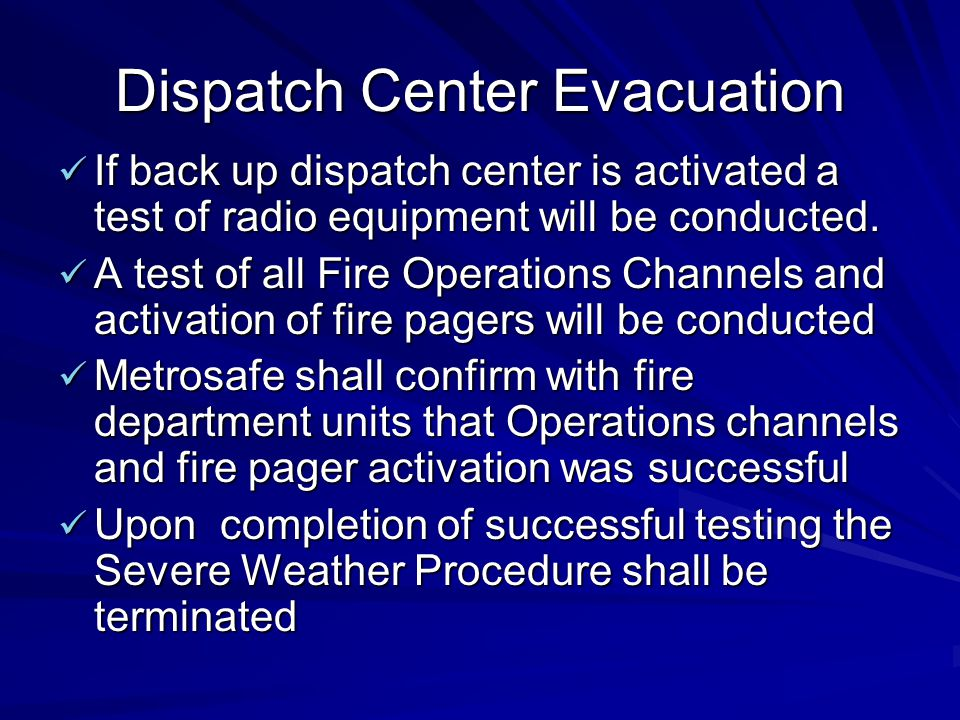 Dispatch Center Evacuation