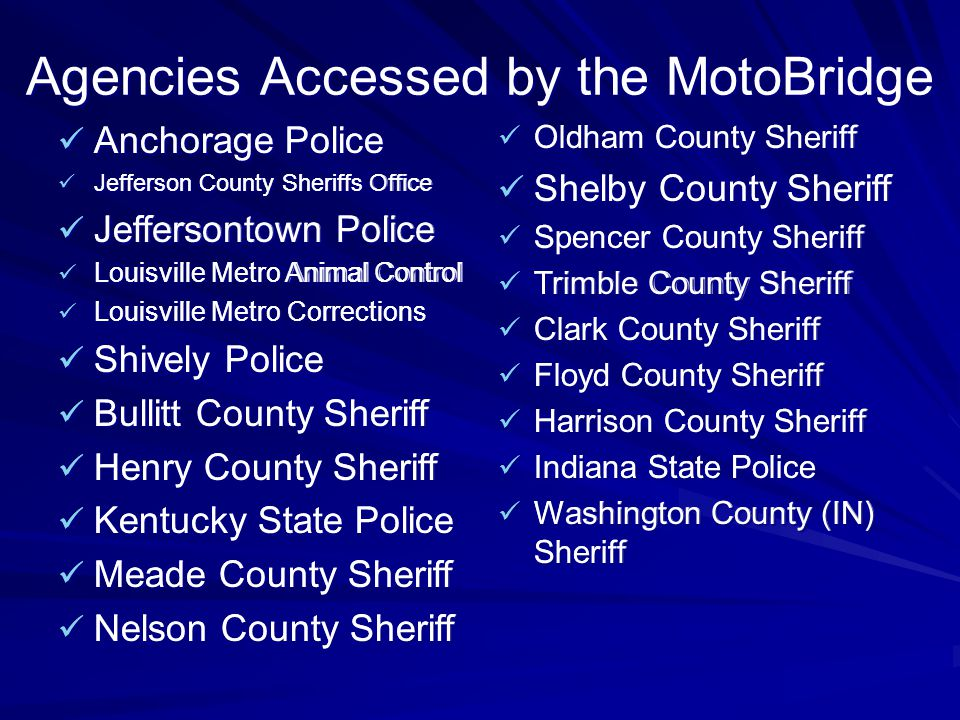 Agencies Accessed by the MotoBridge