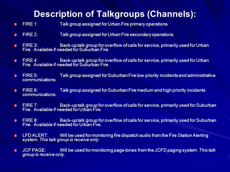 Description of Talkgroups (Channels):