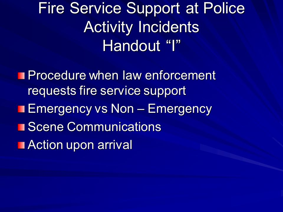 Fire Service Support at Police Activity Incidents Handout I