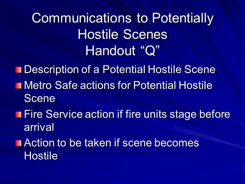 Communications to Potentially Hostile Scenes Handout Q