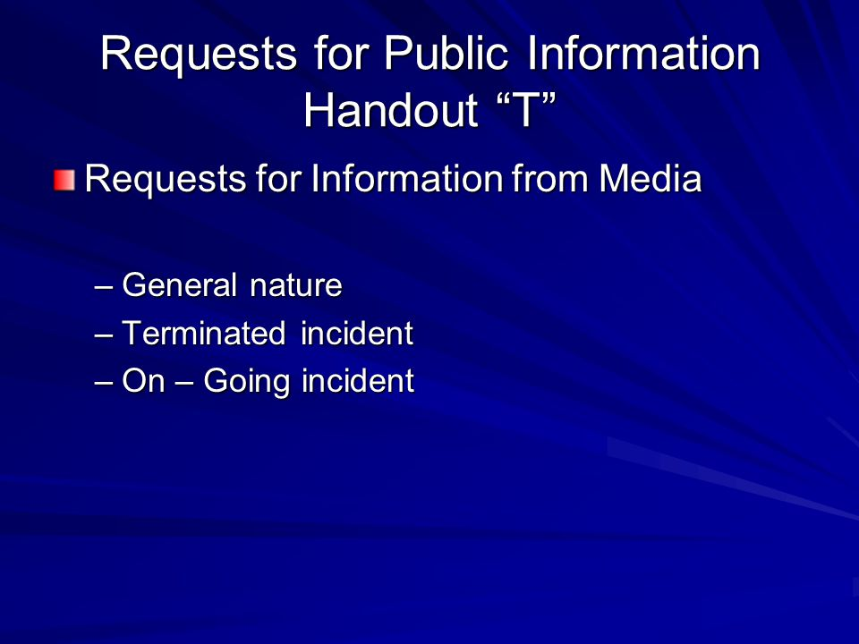 Requests for Public Information Handout T