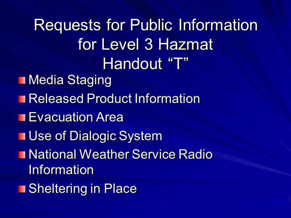Requests for Public Information for Level 3 Hazmat Handout T