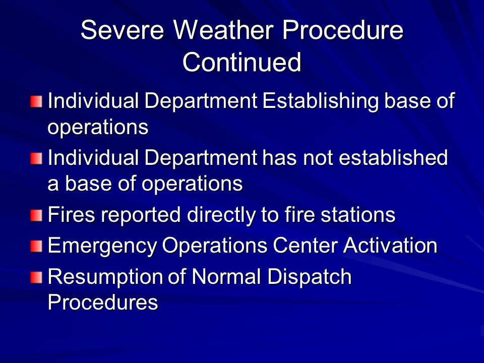 Severe Weather Procedure Continued