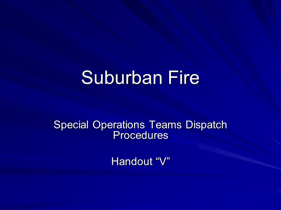 Special Operations Teams Dispatch Procedures Handout V