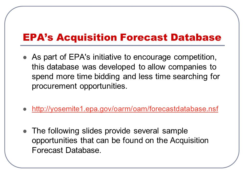 EPA's Acquisition Forecast Database