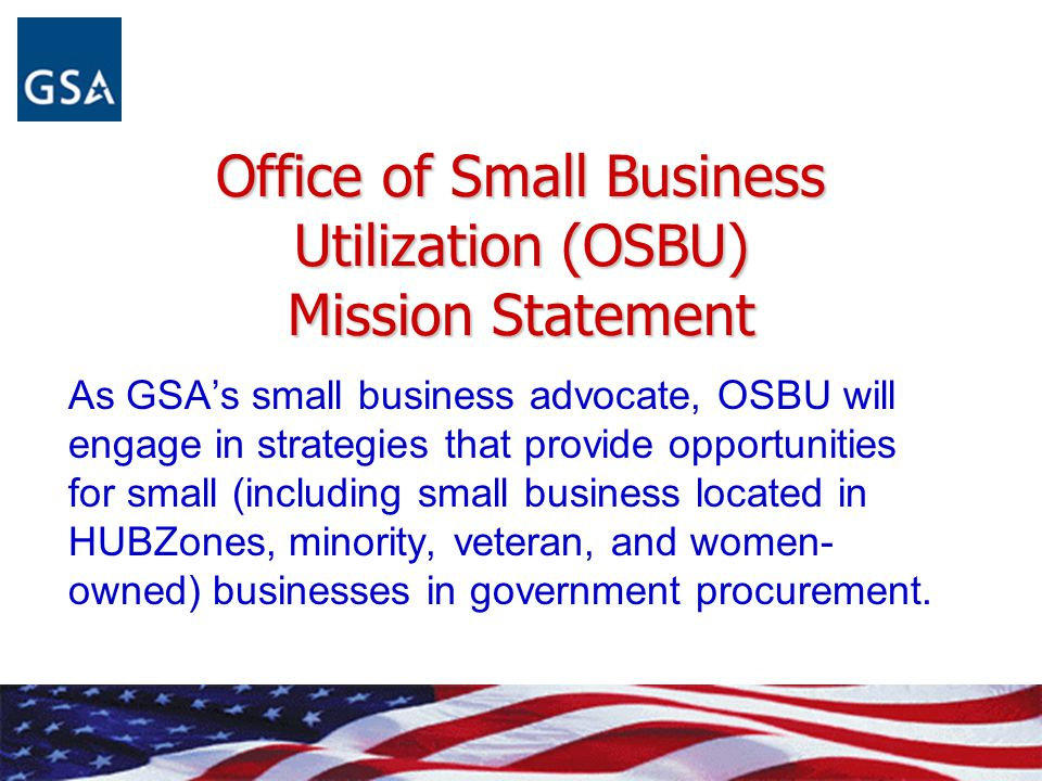 Office of Small Business Utilization (OSBU) Mission Statement