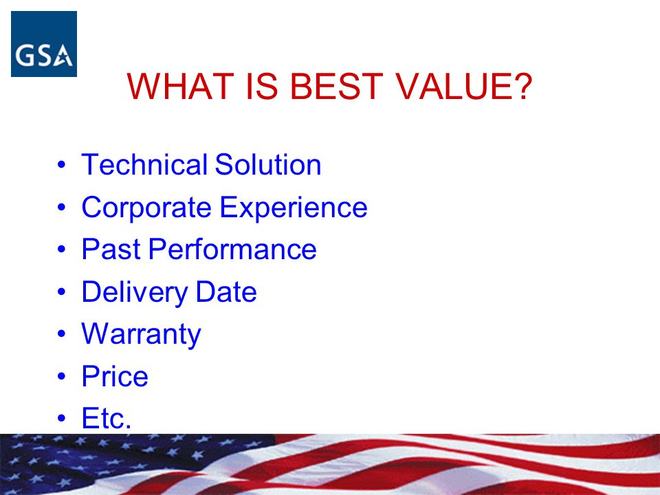 WHAT IS BEST VALUE Technical Solution Corporate Experience