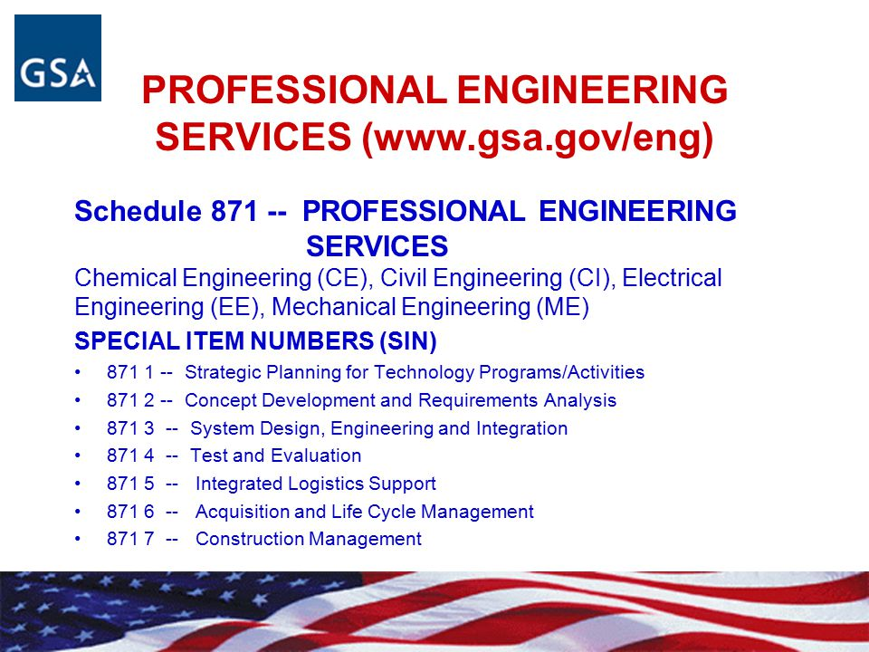 PROFESSIONAL ENGINEERING SERVICES (www.gsa.gov/eng)