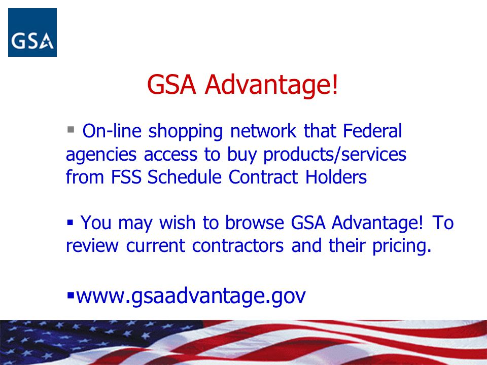 GSA Advantage! On-line shopping network that Federal