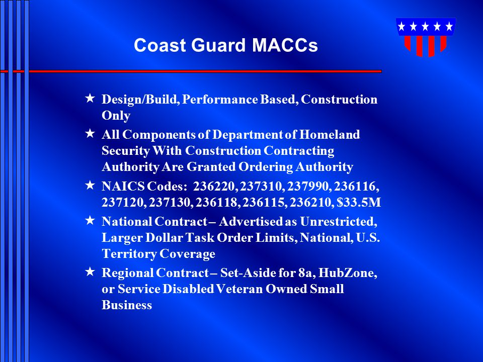Coast Guard MACCs Design/Build, Performance Based, Construction Only