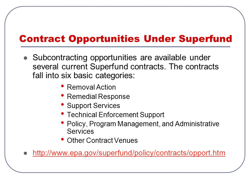 Contract Opportunities Under Superfund