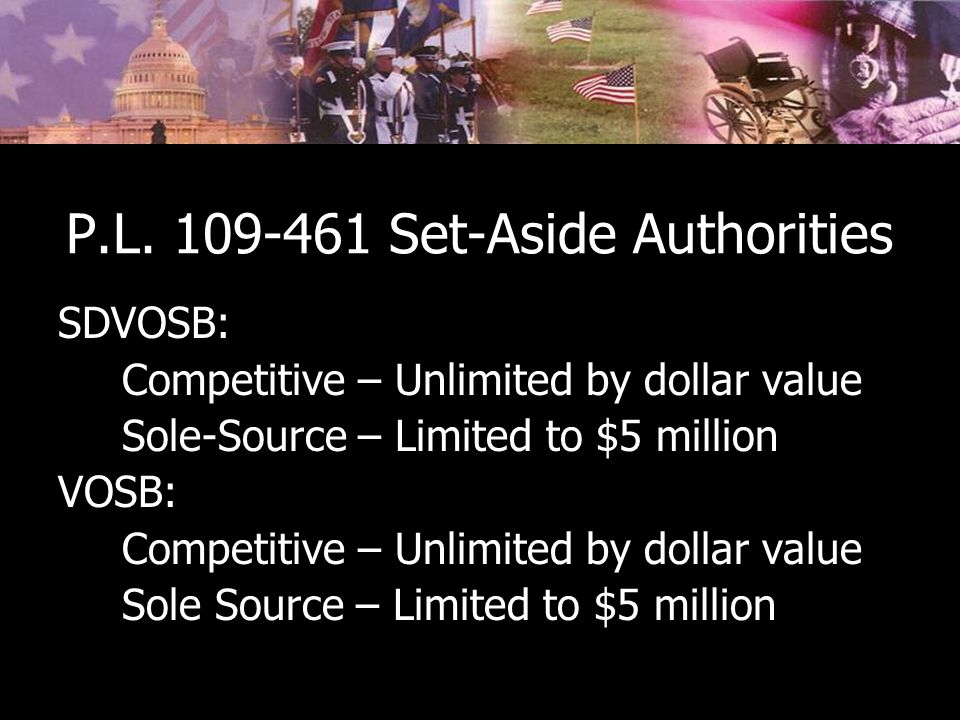 P.L. 109-461 Set-Aside Authorities