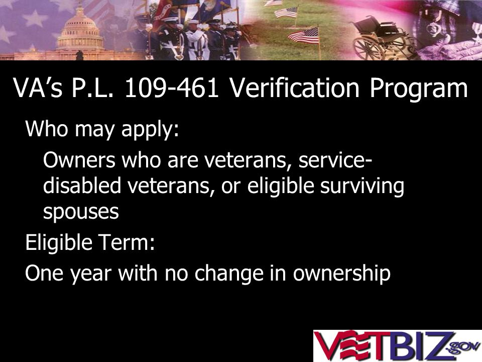 VA's P.L. 109-461 Verification Program